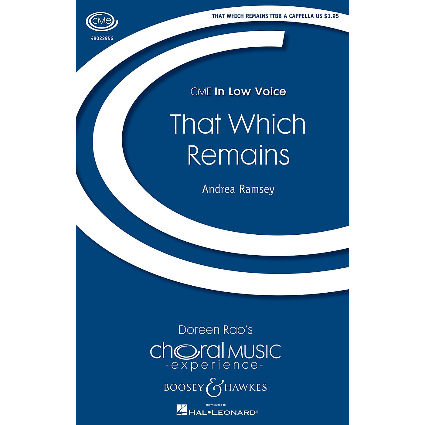 Boosey and Hawkes That Which Remains (CME In Low Voice) TTBB A Cappella composed by Andrea Ramsey thumbnail