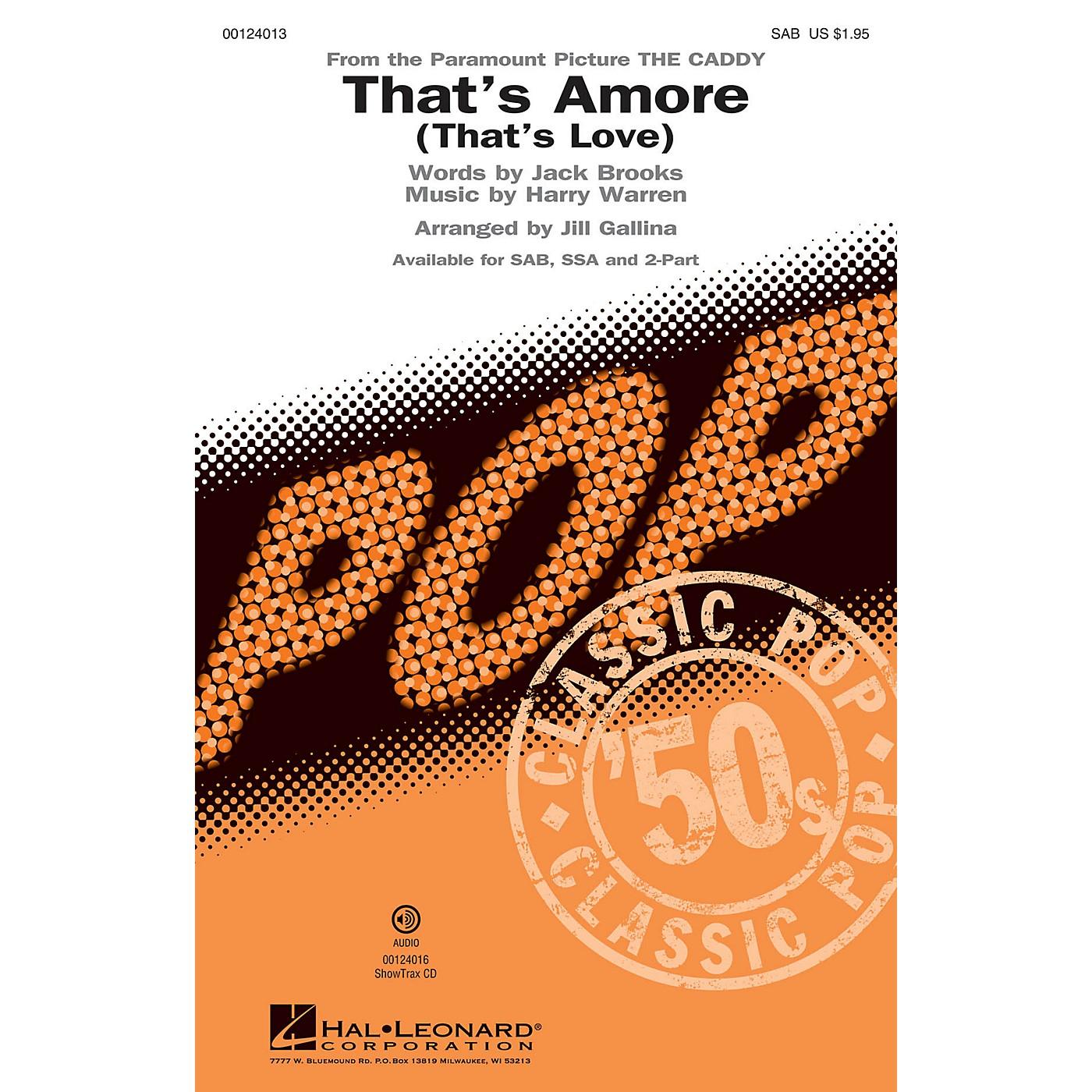 Hal Leonard That's Amoré (That's Love) SAB by Dean Martin arranged by Jill Gallina thumbnail