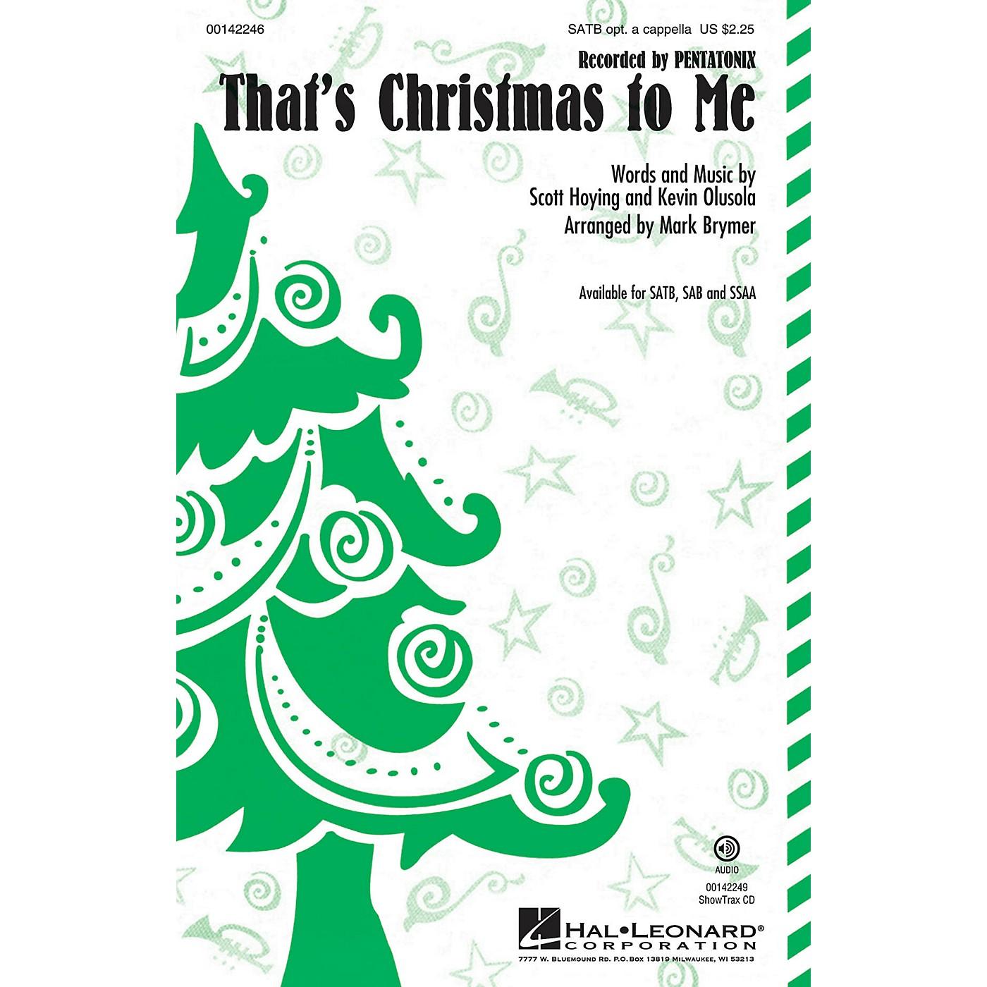 Hal Leonard That's Christmas to Me SAB, OPT ACCOMPANIMENT by Pentatonix Arranged by Mark Brymer thumbnail