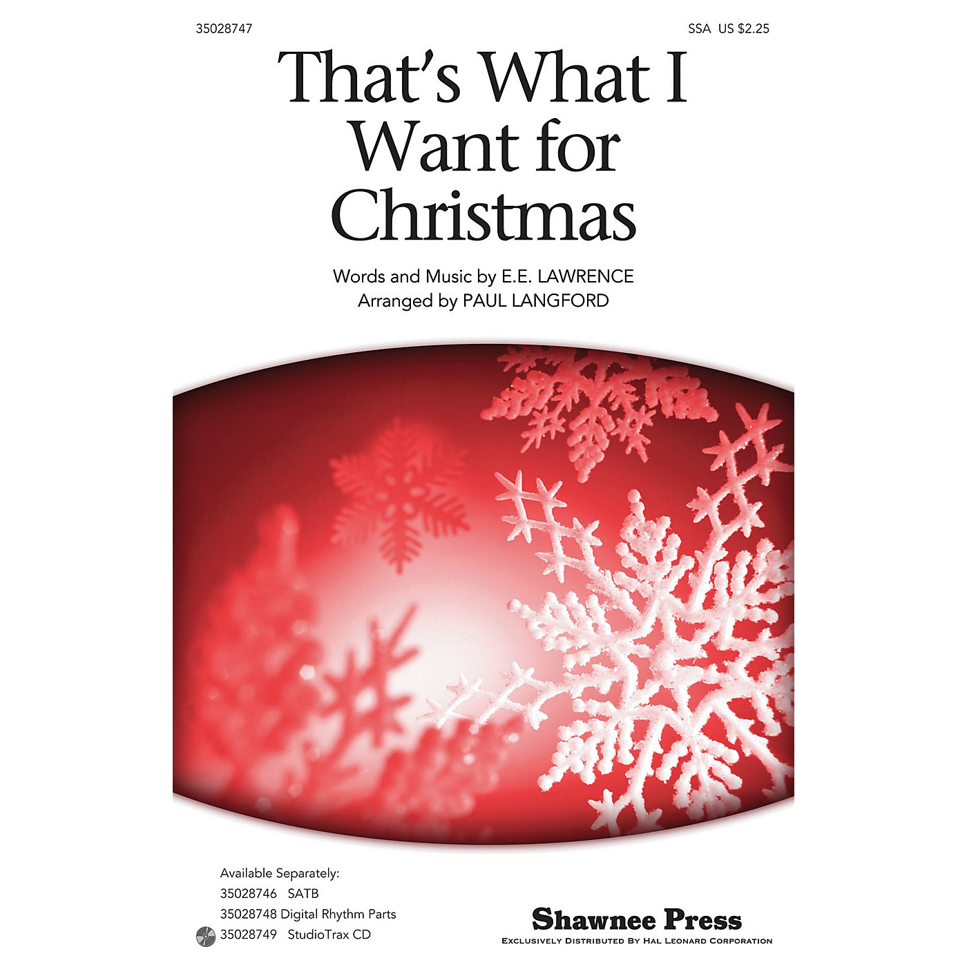 Shawnee Press That's What I Want For Christmas SSA arranged by Paul Langford thumbnail
