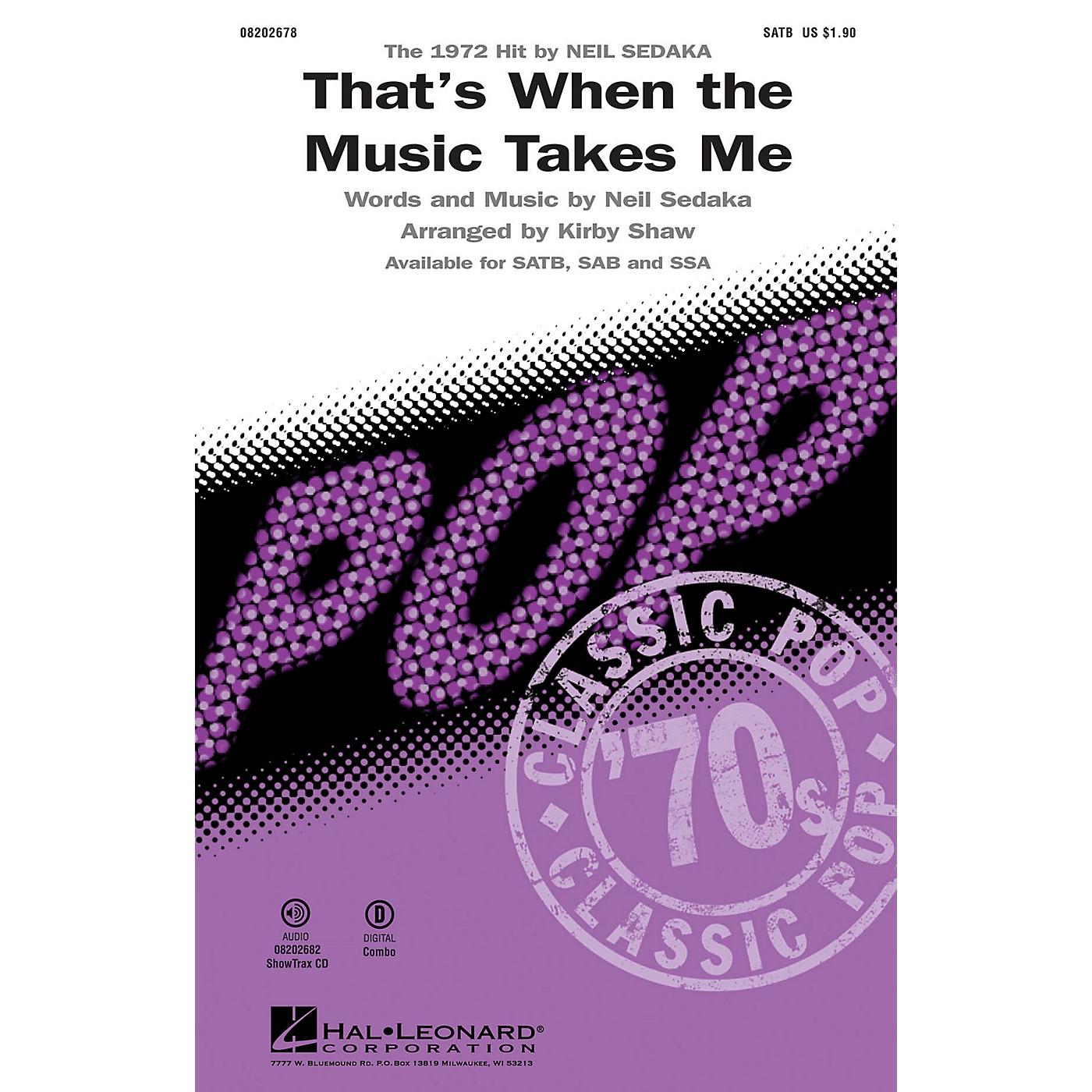 Hal Leonard That's When the Music Takes Me SATB by Neil Sedaka arranged by Kirby Shaw thumbnail