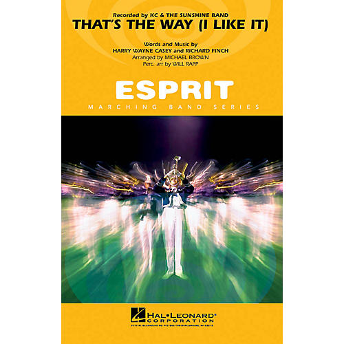 Hal Leonard That's the Way (I Like It) Marching Band Level 3 by KC and the Sunshine Band Arranged by Michael Brown thumbnail