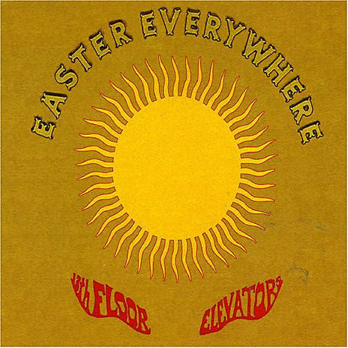 Alliance The 13th Floor Elevators - Easter Everywhere thumbnail