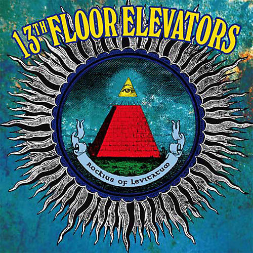 Alliance The 13th Floor Elevators - Rockius of Levitatum thumbnail