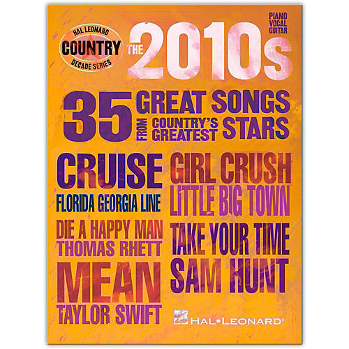 Hal Leonard The 2010s-Country Decade Series Piano/Vocal/Guitar Songbook thumbnail