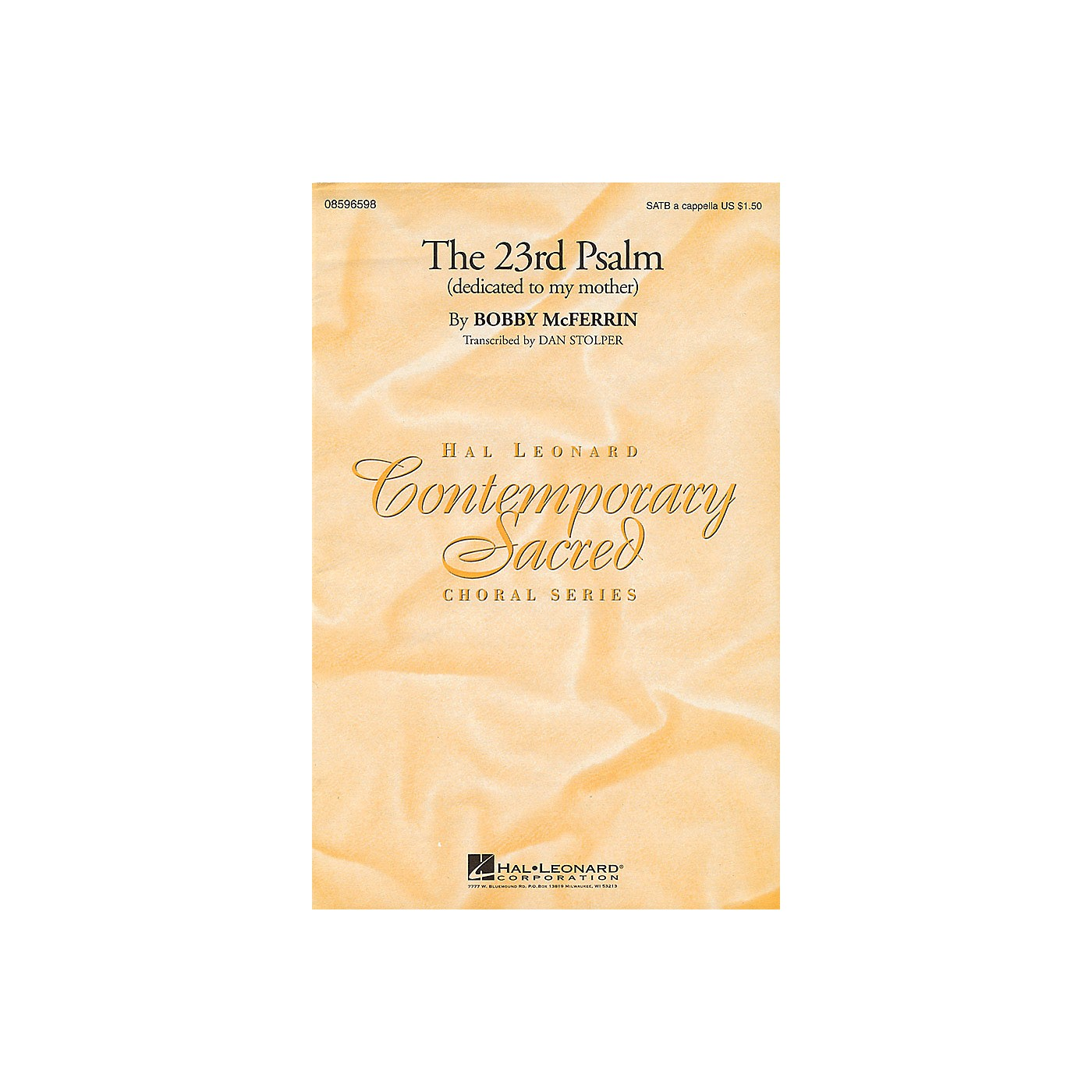 Hal Leonard The 23rd Psalm (dedicated to my mother) SATB by Bobby McFerrin composed by Bobby McFerrin thumbnail