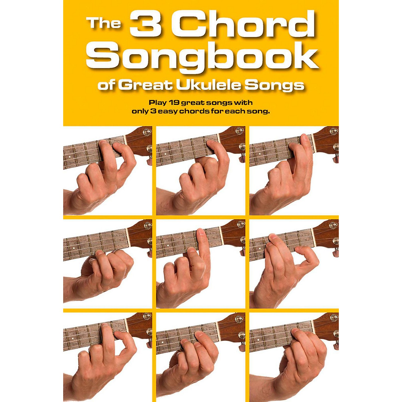 Music Sales The 3 Chord Songbook of Great Ukulele Songs thumbnail