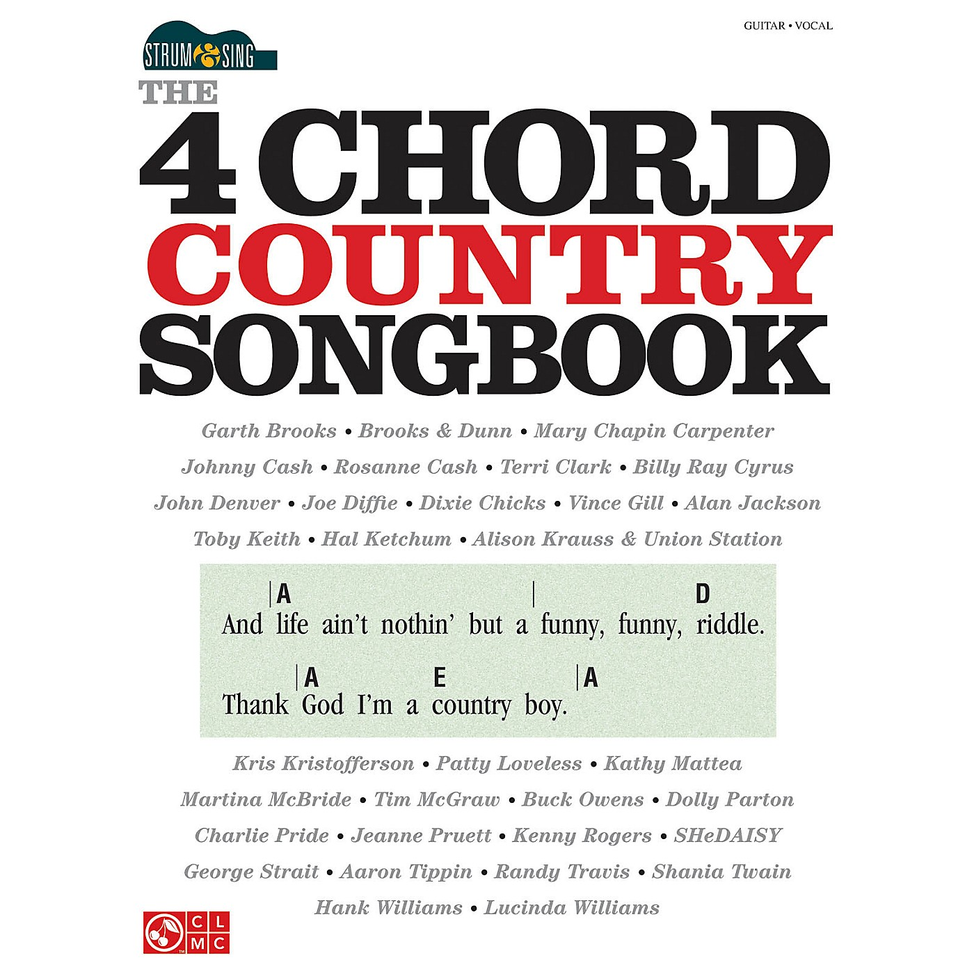 Cherry Lane The 4-Chord Country Songbook - Strum & Sing Easy Guitar Series Softcover Performed by Various thumbnail