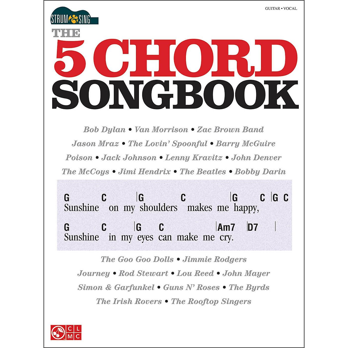 Cherry Lane The 5 Chord Songbook - Strum & Sing Series thumbnail