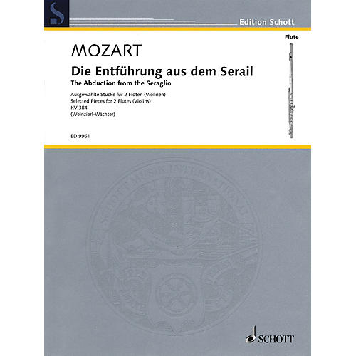 Schott The Abduction from the Seraglio (Die Entfuhrung Aus Dem Serail) Ensemble by Wolfgang Amadeus Mozart thumbnail