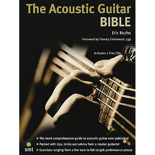 Music Sales The Acoustic Guitar Bible (Book/2-CD Pack) Music Sales America Series Written by Eric Roche thumbnail