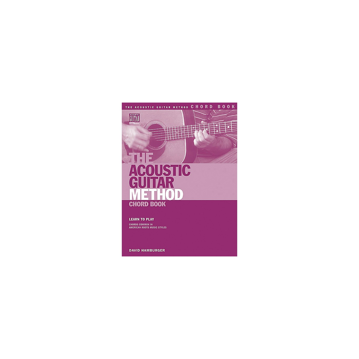 String Letter Publishing The Acoustic Guitar Method Chord Book thumbnail