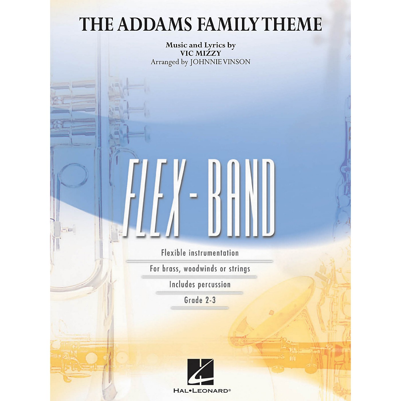 Hal Leonard The Addams Family Theme Concert Band Level 2 Arranged by Johnnie Vinson thumbnail