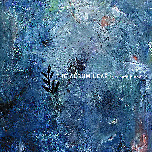 Alliance The Album Leaf - In A Safe Place thumbnail