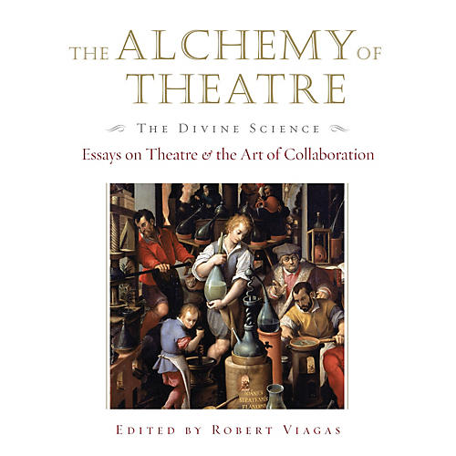 Applause Books The Alchemy of Theatre - The Divine Science Applause Books Series Hardcover thumbnail