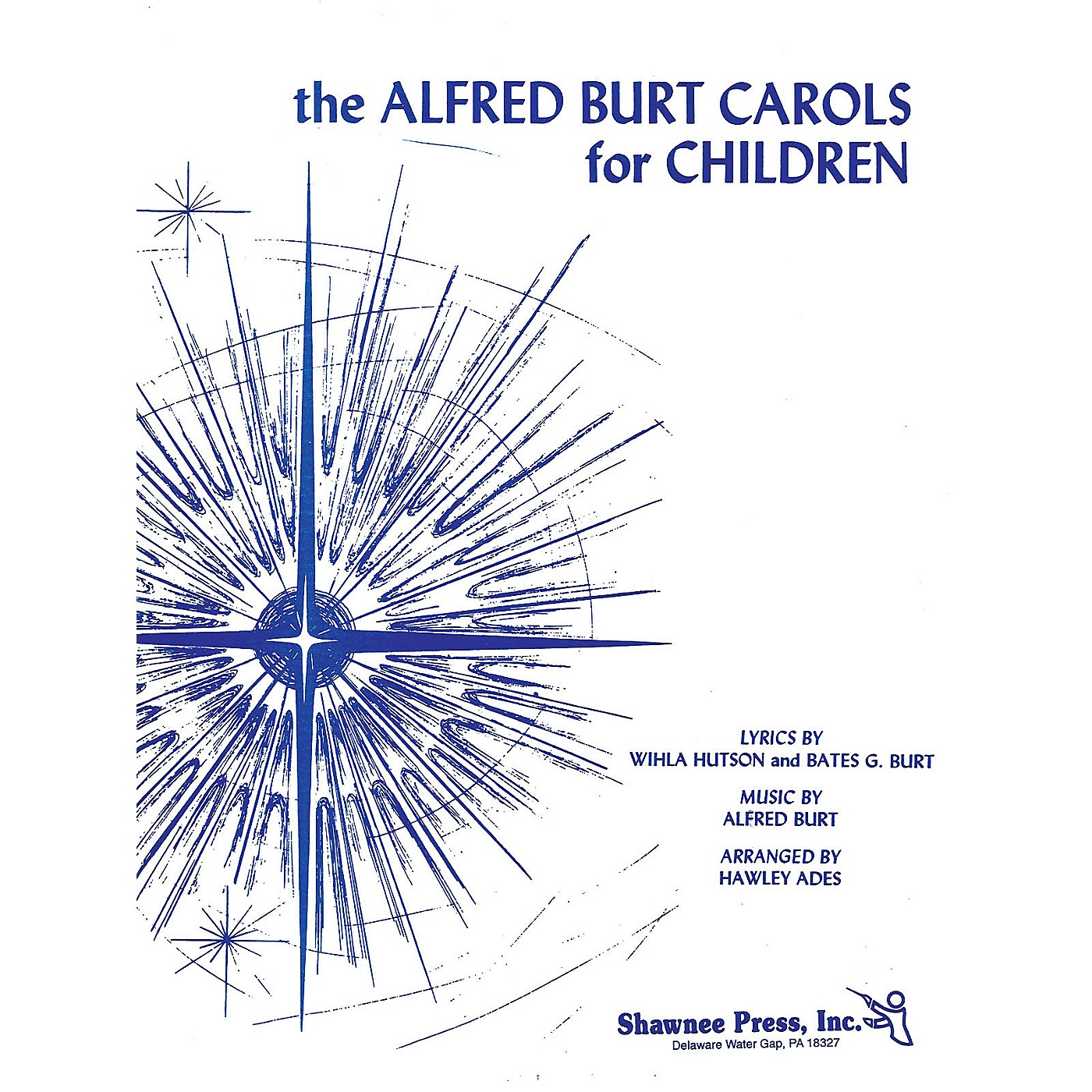 Shawnee Press The Alfred Burt Carols for Children (Piano/Vocal) arranged by Hawley Ades thumbnail