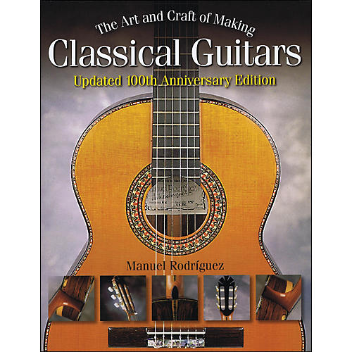Hal Leonard The Art And Craft Of Making Classical Guitars thumbnail