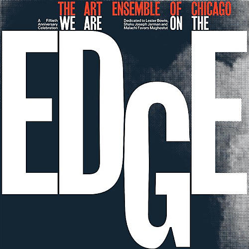 Alliance The Art Ensemble of Chicago - We Are On The Edge thumbnail