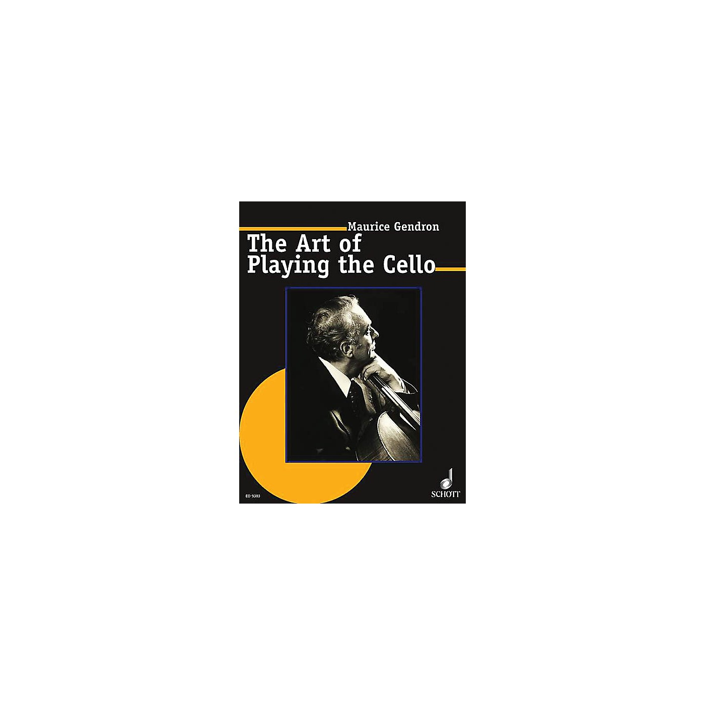 Schott The Art of Playing the Cello Schott Series Composed by Maurice Gendron Arranged by Walter Grimmer thumbnail