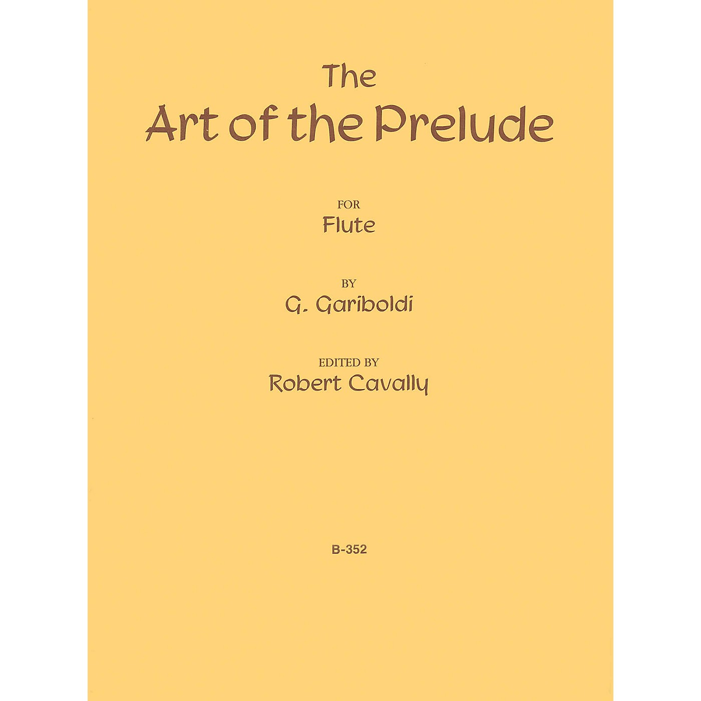 Cavally Editions The Art of the Prelude Robert Cavally Editions Series Composed by Giuseppe Gariboldi thumbnail