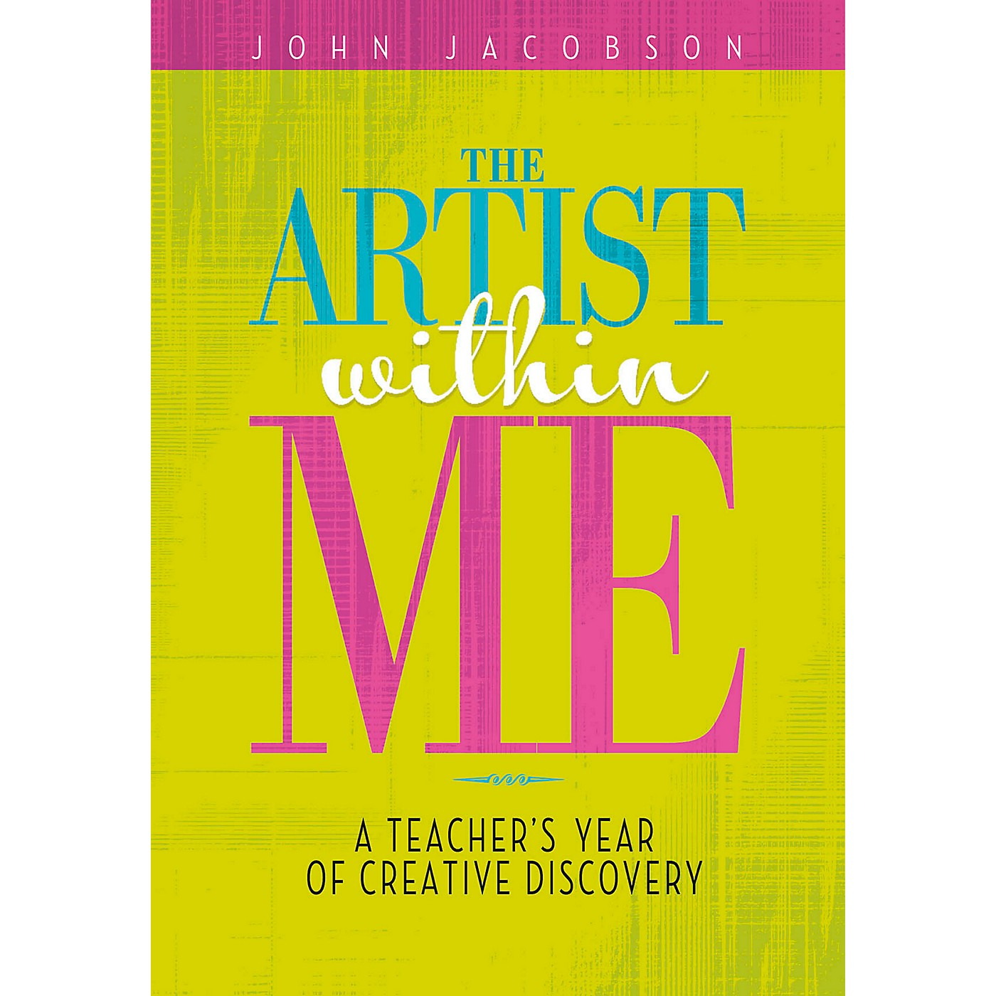 Hal Leonard The Artist Within Me - A Teacher's Year of Creative Rediscovery thumbnail