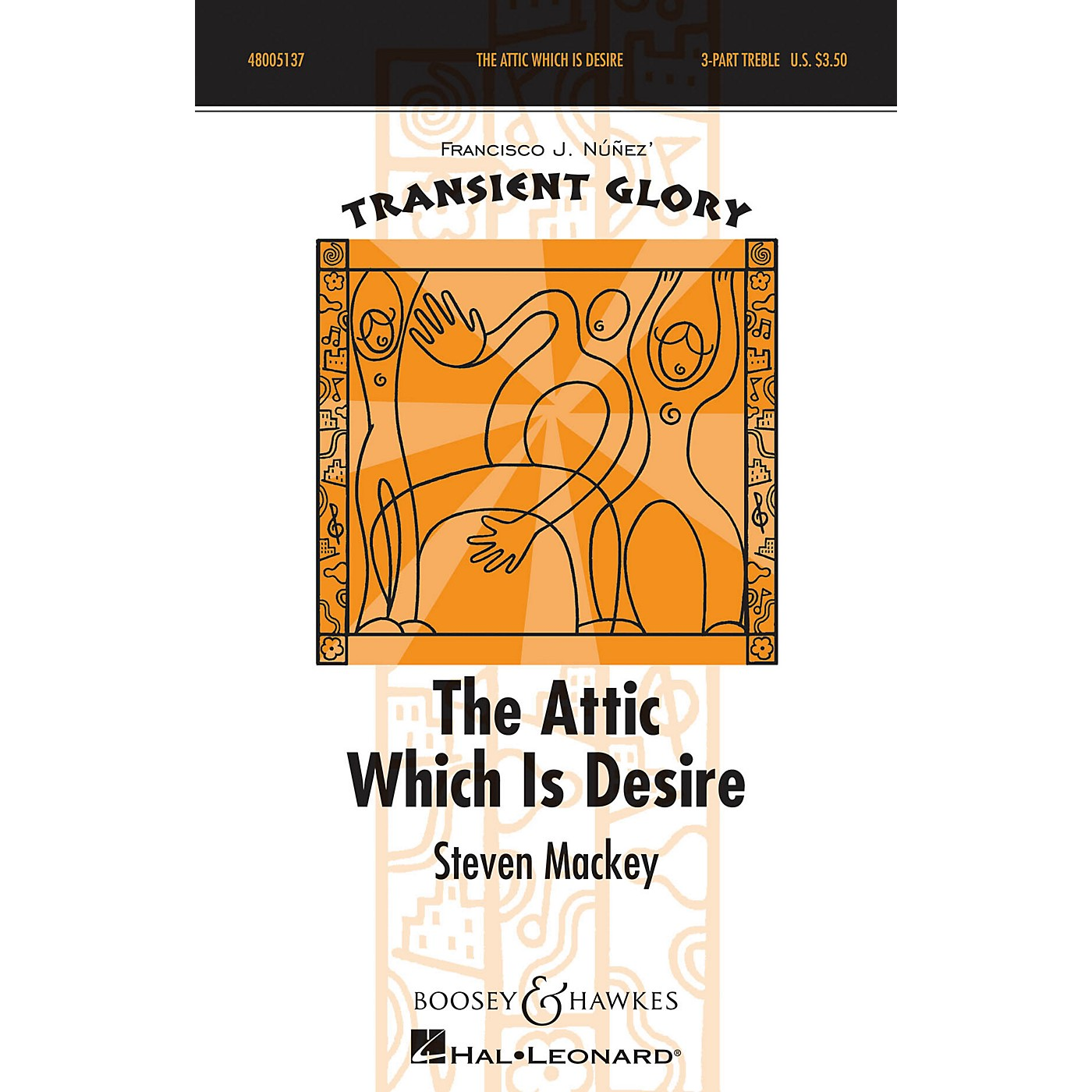 Boosey and Hawkes The Attic Which is Desire (Transient Glory Series) SSA DIVISI composed by Steven Mackey thumbnail