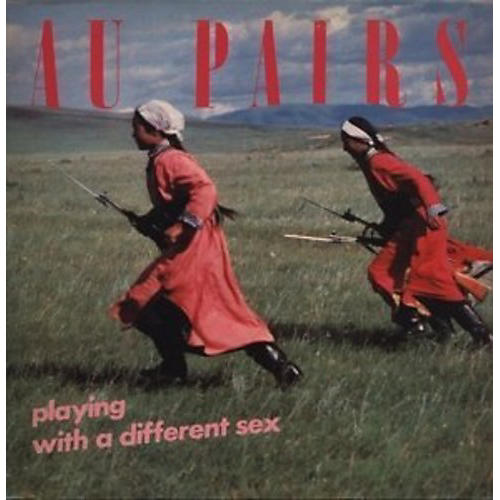 Alliance The Au Pairs - Playing with a Different Sex thumbnail