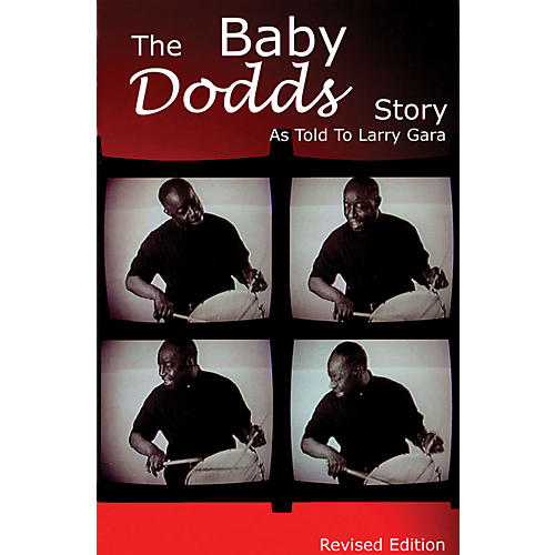 Rebeats Publications The Baby Dodds Story - Revised Edition (As Told to Larry Gara) Book Series Written by Larry Gara thumbnail