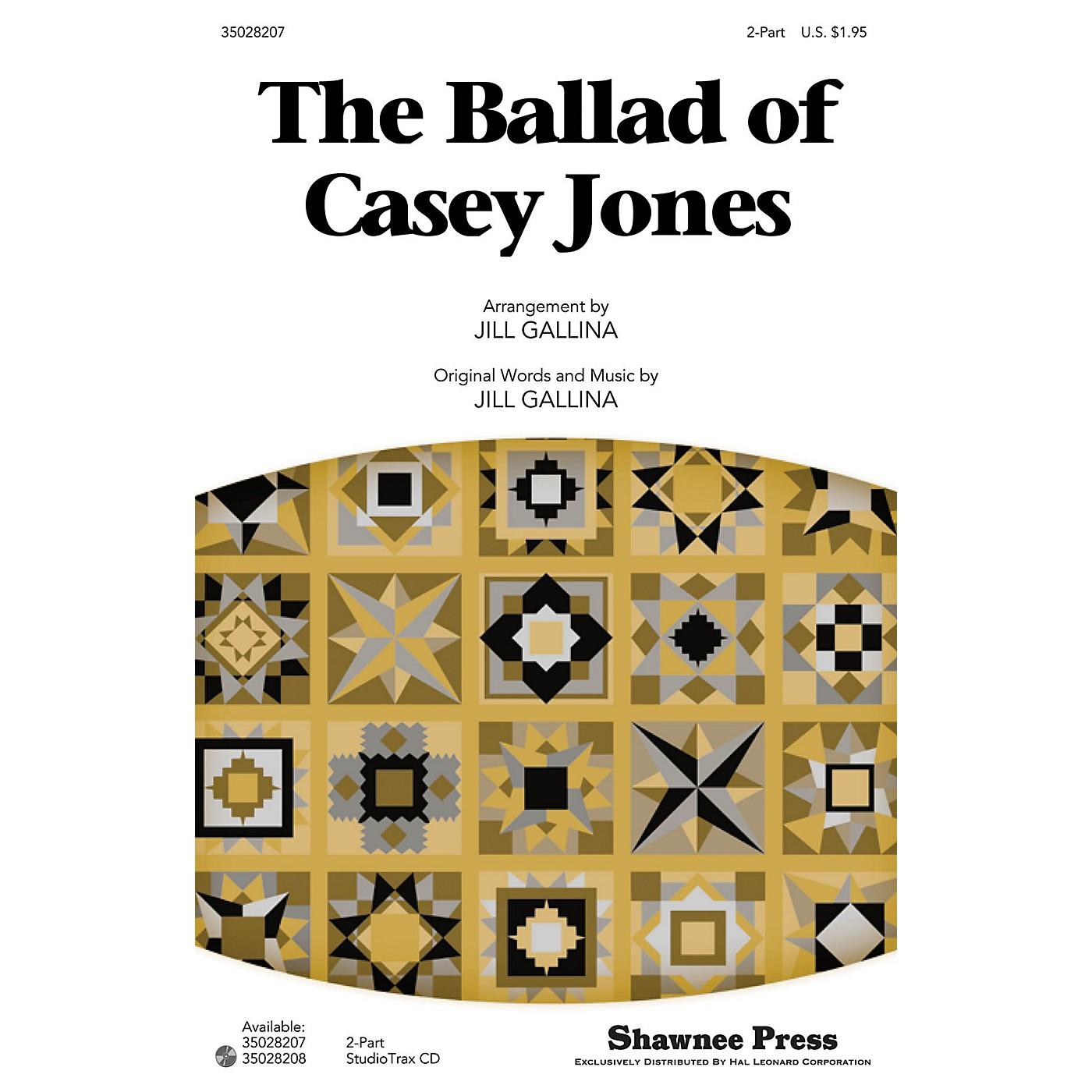 Shawnee Press The Ballad of Casey Jones Studiotrax CD Arranged by Jill Gallina thumbnail