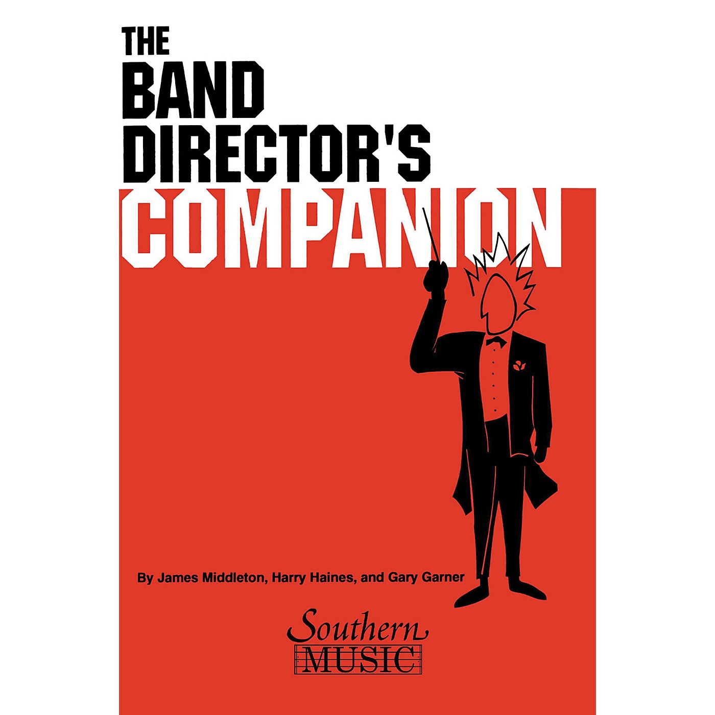 Southern The Band Director's Companion Concert Band Composed by Harry Haines thumbnail