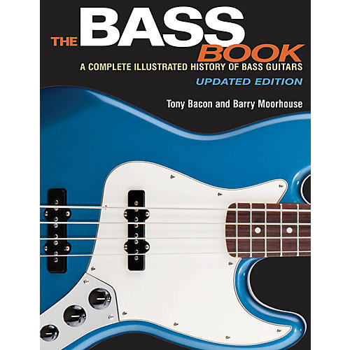 Backbeat Books The Bass Book Book Series Softcover Written by Tony Bacon thumbnail