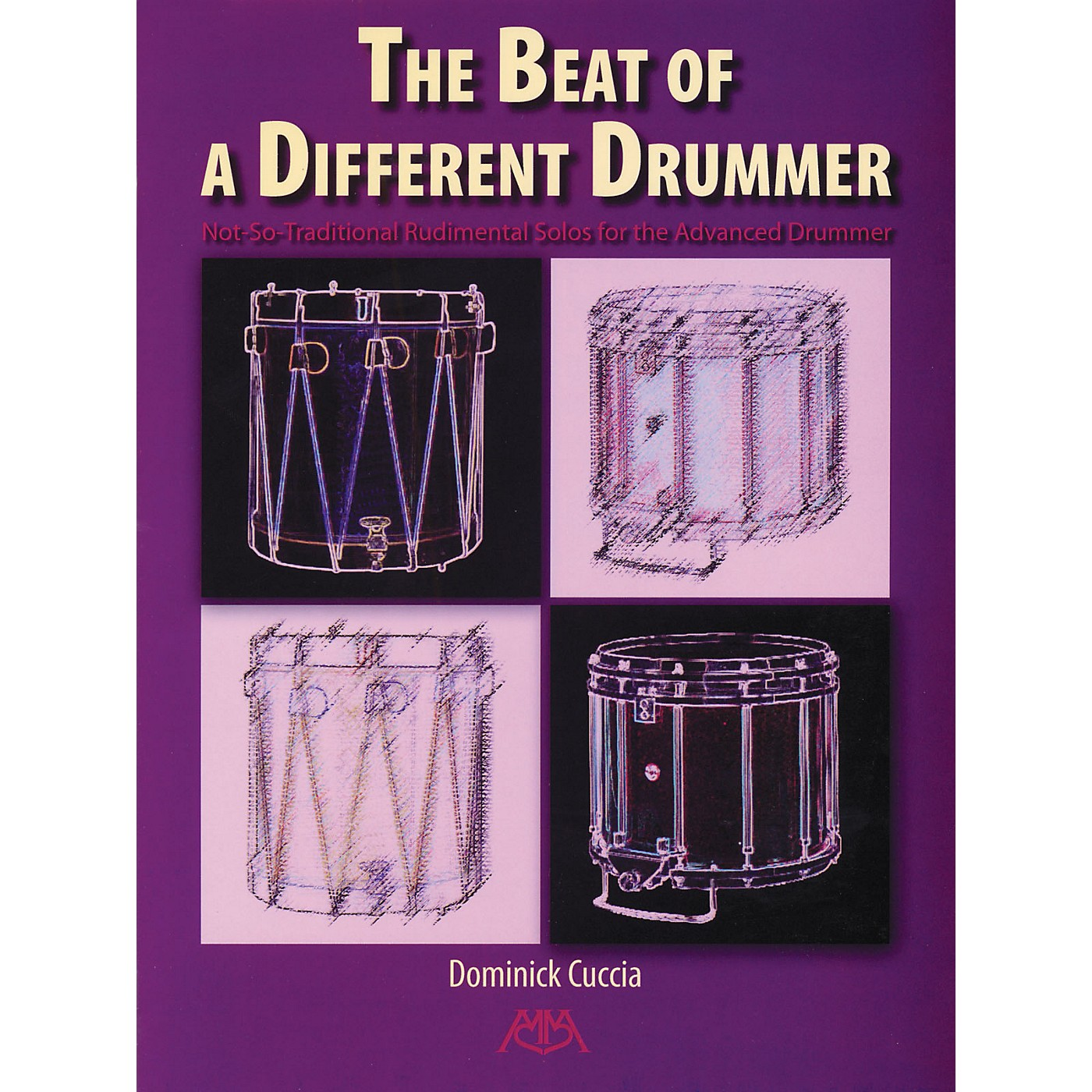 Meredith Music The Beat of a Different Drummer Meredith Music Percussion Series Written by Dominick Cuccia thumbnail
