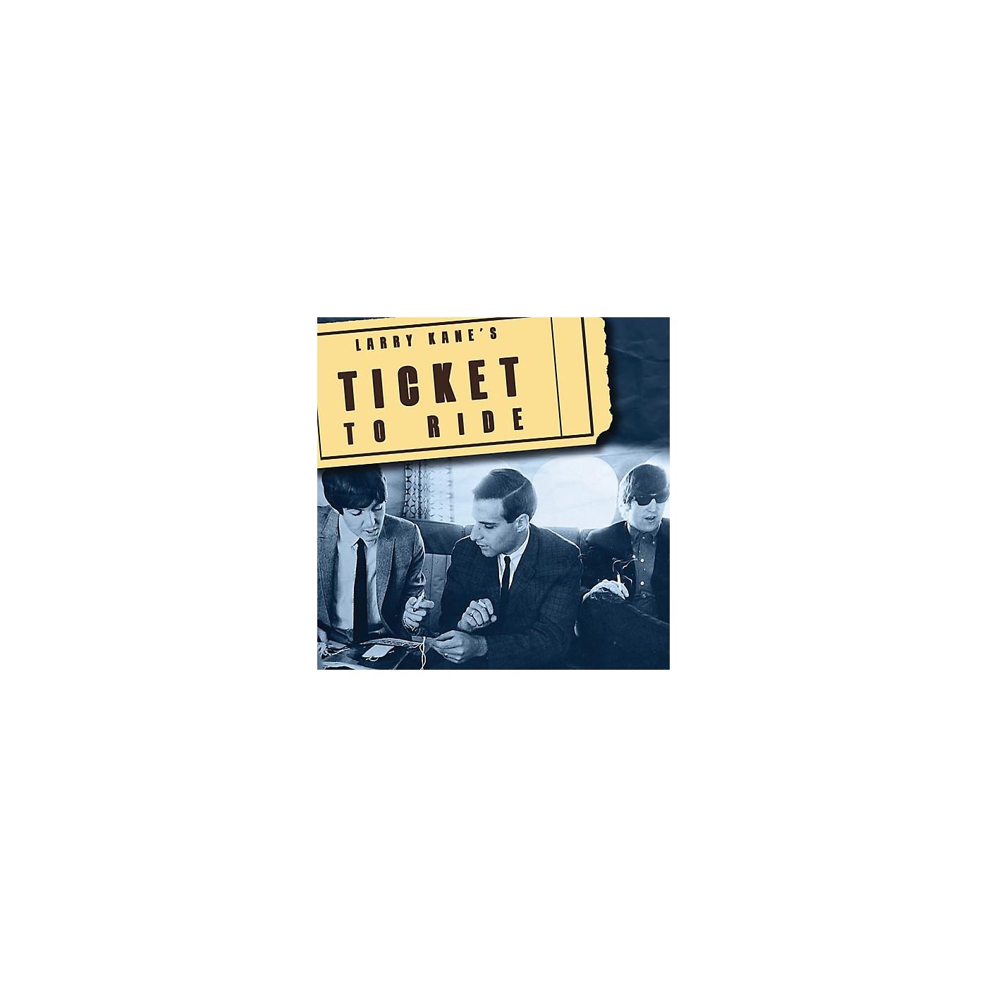 Alliance The Beatles - Larry Kane's Ticket to Ride thumbnail