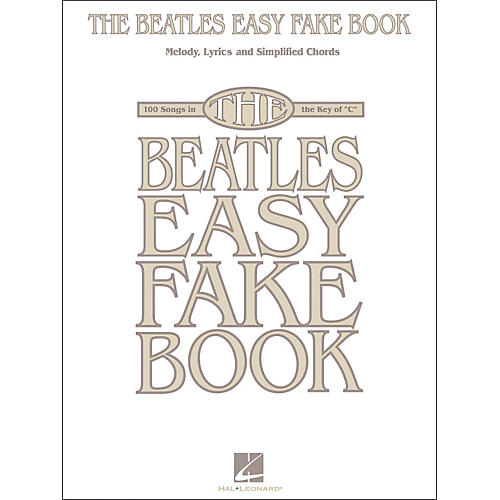 The Beatles Easy Fake Book - WWBW