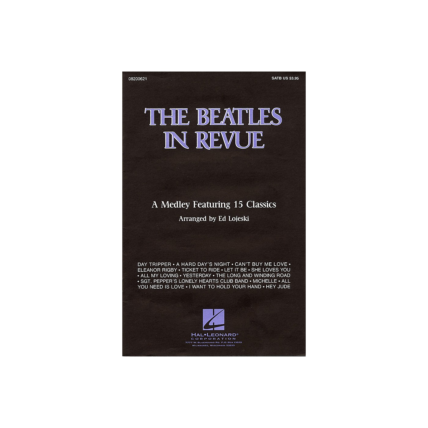 Hal Leonard The Beatles in Revue (Medley of 15 Classics) 2-Part by The Beatles Arranged by Ed Lojeski thumbnail