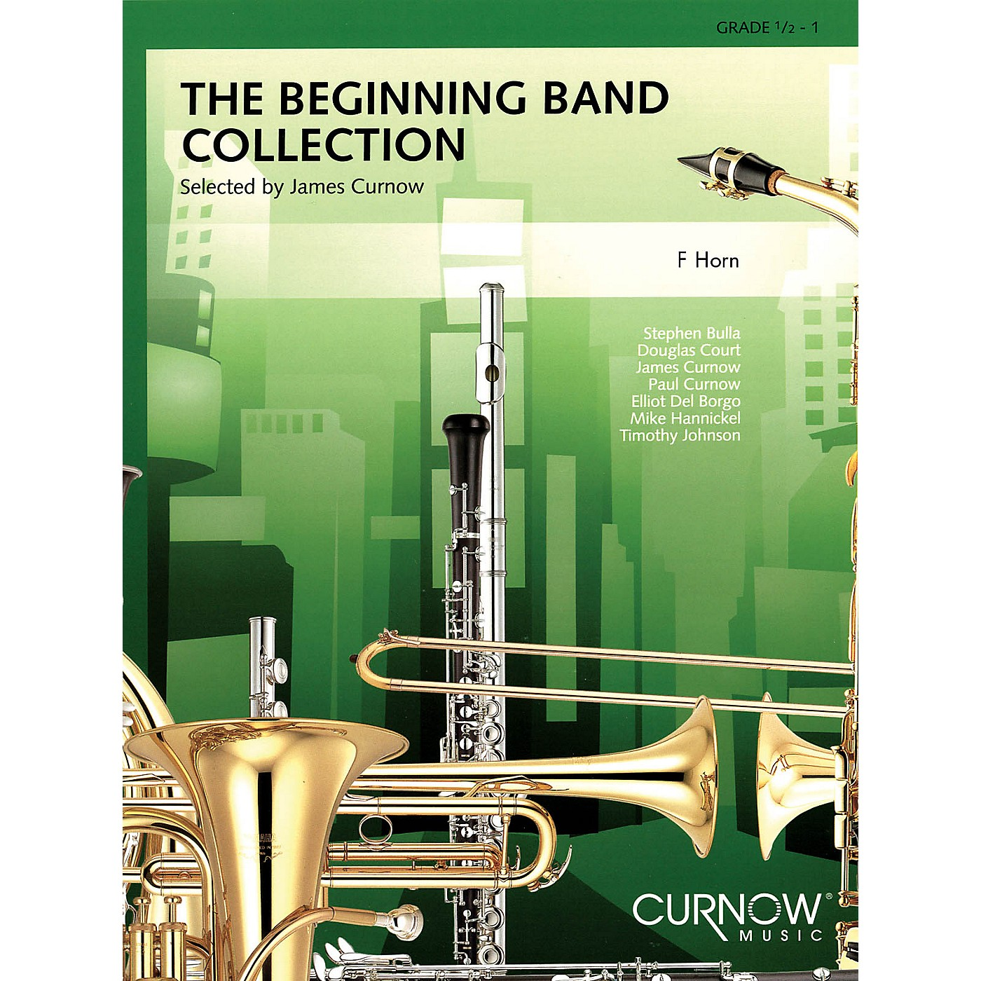 Curnow Music The Beginning Band Collection (Grade 0.5) (F Horn) Concert Band Level .5 to 1 Arranged by James Curnow thumbnail
