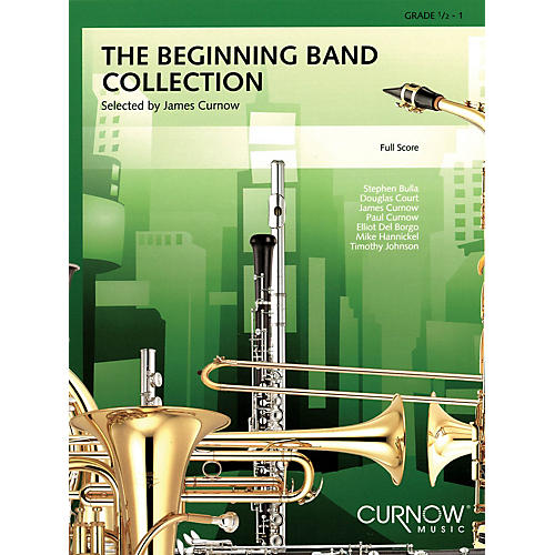 Curnow Music The Beginning Band Collection (Grade 0.5) (Full Score) Concert Band Level .5 to 1 by James Curnow thumbnail