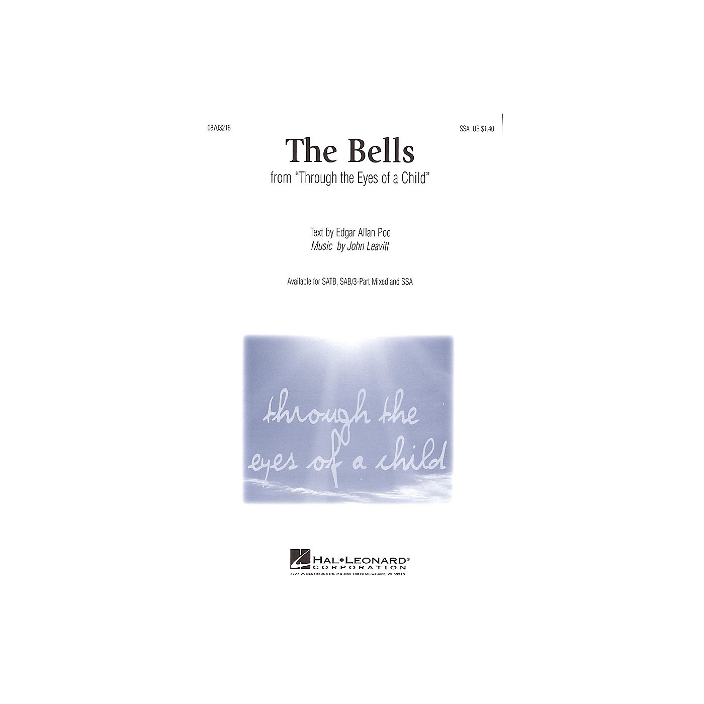 Hal Leonard The Bells (from Through the Eyes of a Child) 3-Part Mixed Composed by John Leavitt thumbnail