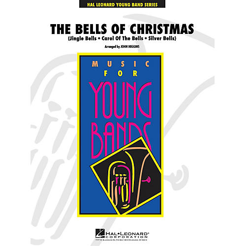 Hal Leonard The Bells of Christmas - Young Concert Band Level 3 by John Higgins thumbnail