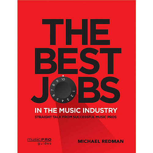 Hal Leonard The Best Jobs in the Music Industry Music Pro Guide Series Softcover by Michael Redman thumbnail
