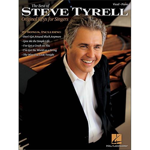 Hal Leonard The Best Of Steve Tyrell - Original Keys for Singers thumbnail