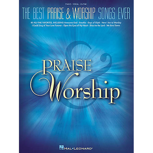 Hal Leonard The Best Praise & Worship Songs EverPiano, Vocal, Guitar Songbook thumbnail