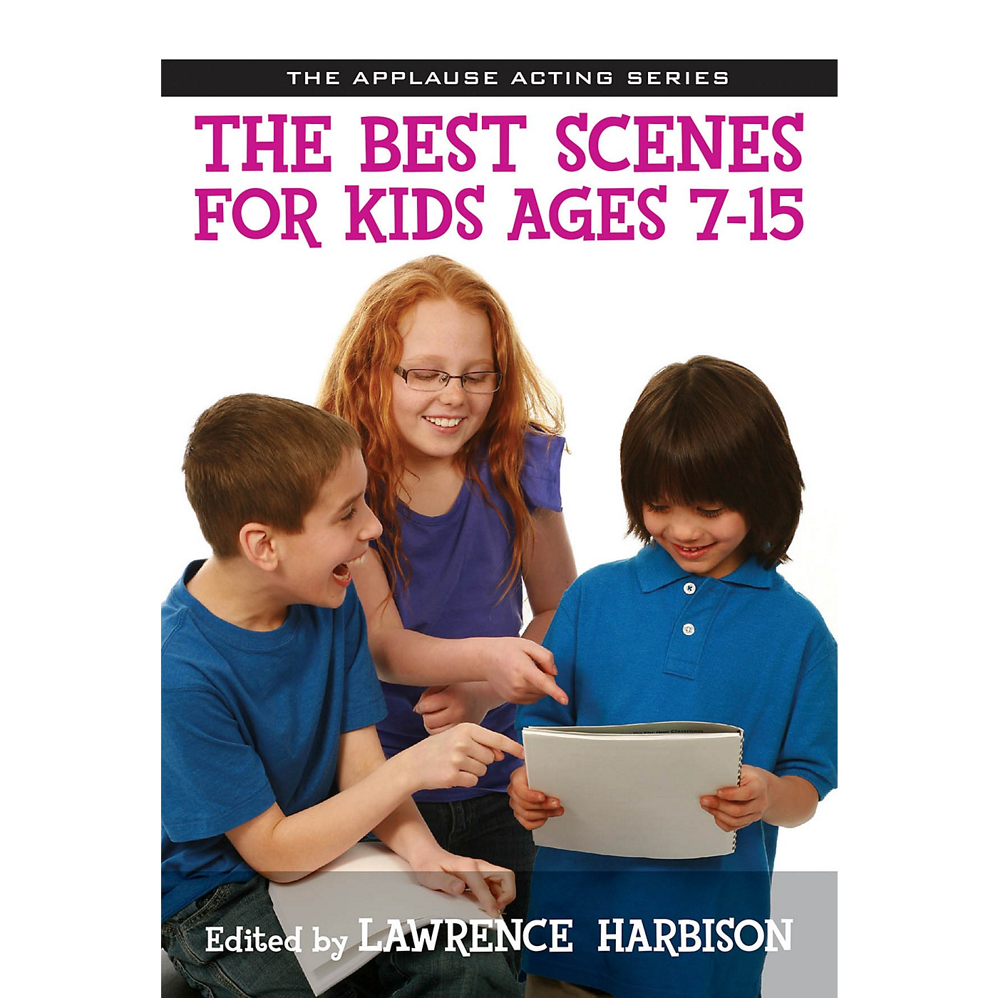 Applause Books The Best Scenes for Kids Ages 7-15 Applause Acting Series Series Softcover Written by Lawrence Harbison thumbnail