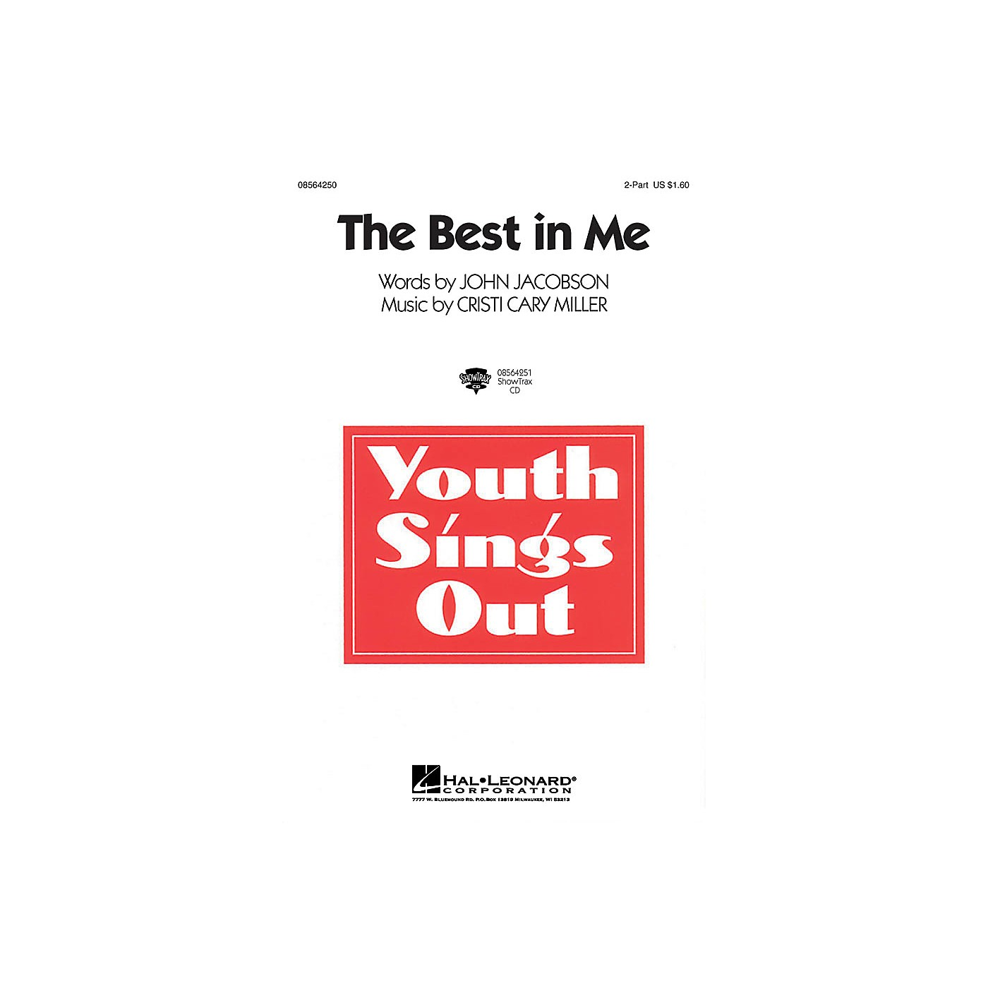 Hal Leonard The Best in Me 2-Part composed by Cristi Cary Miller thumbnail