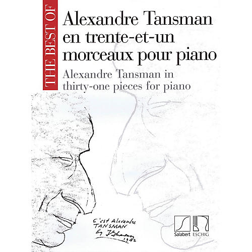 Max Eschig The Best of Alexandre Tansman (31 Pieces for Piano) Editions Durand Series Softcover by Alexandre Tansman thumbnail
