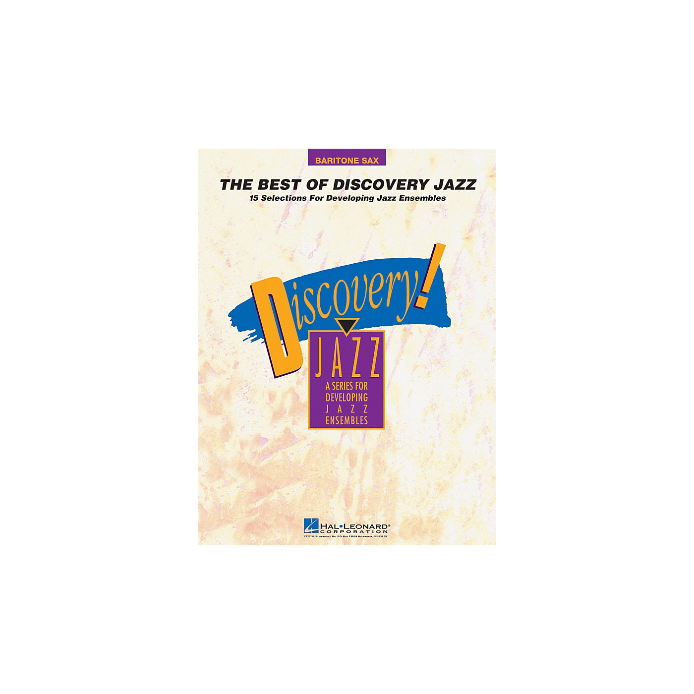 Hal Leonard The Best of Discovery Jazz (Baritone Sax) Jazz Band Level 1-2 Composed by Various thumbnail