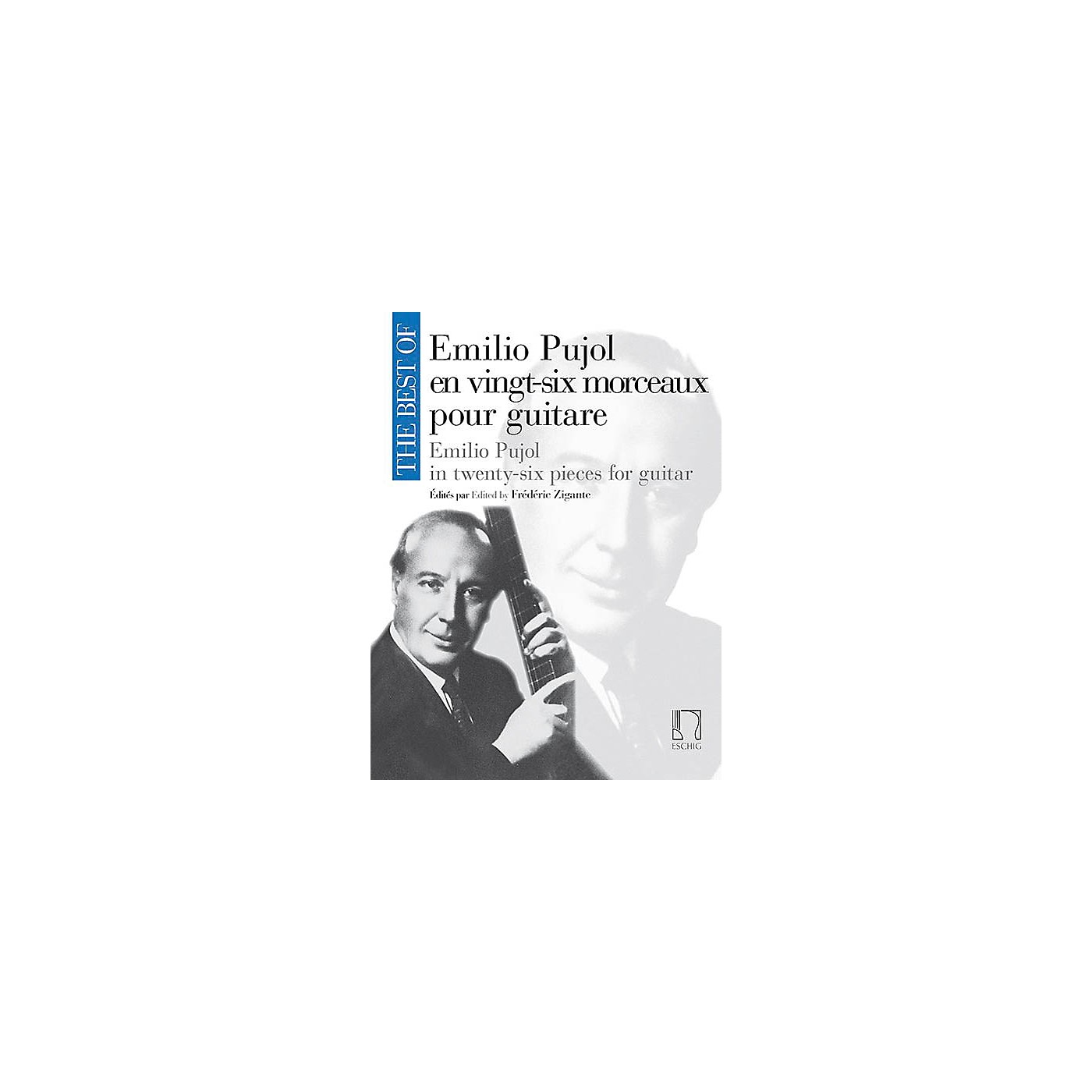 Max Eschig The Best of Emilio Pujol Editions Durand Softcover Composed by Emilio Pujol Edited by Frederic Zigante thumbnail