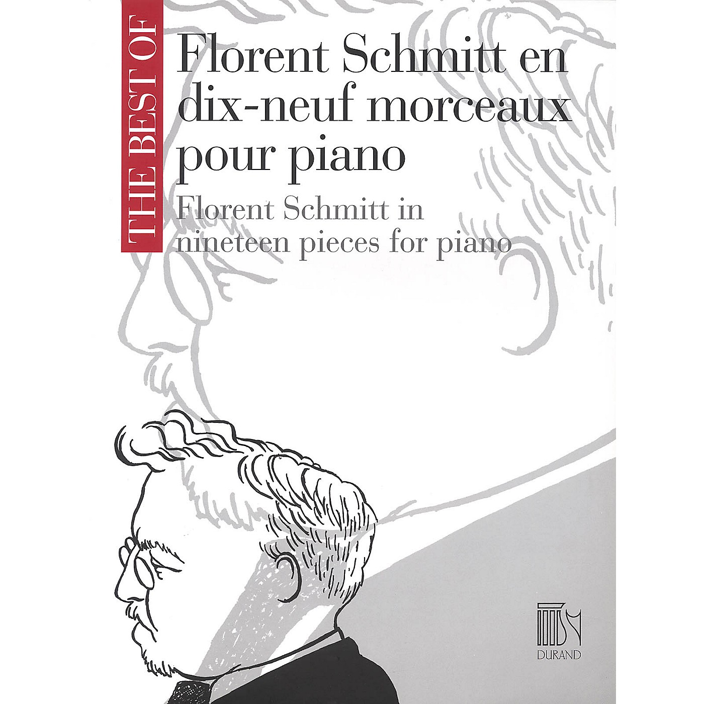 Editions Durand The Best of Florent Schmitt (19 Pieces for Piano) Editions Durand Series Composed by Florent Schmitt thumbnail