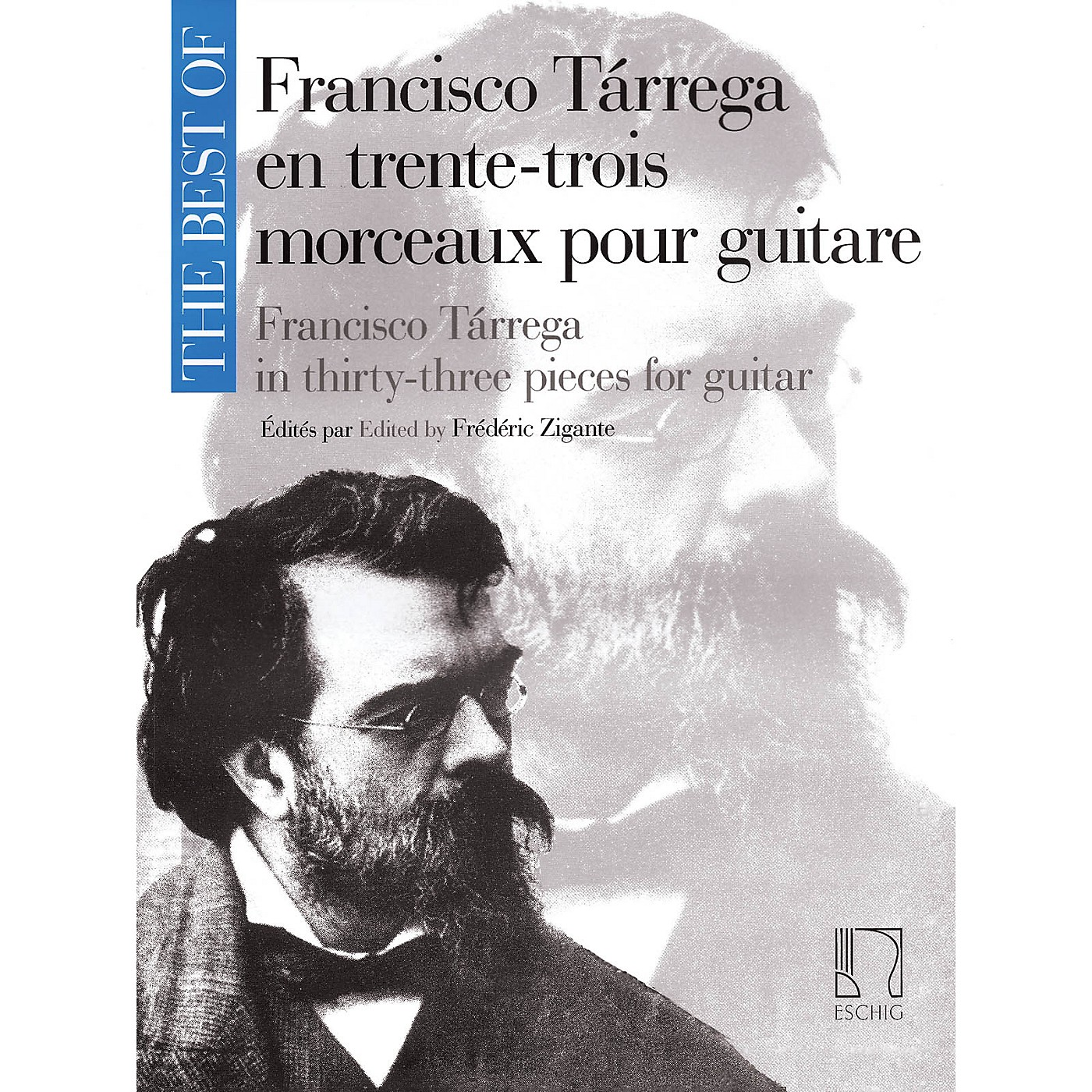 Max Eschig The Best of Francisco Tárrega in 33 Pieces for Guitar Max Eschig Series Softcover thumbnail
