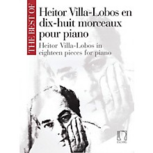 Max Eschig The Best of Heitor Villa-Lobos Editions Durand Series Softcover Composed by Heitor Villa-Lobos
